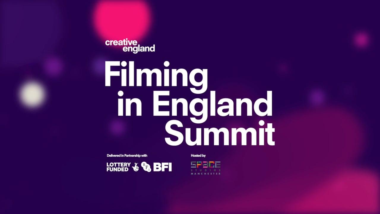 Creative England Filming Summit